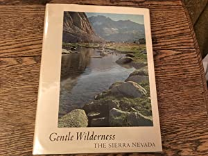 Gentle Wilderness: The Sierra Nevada.
