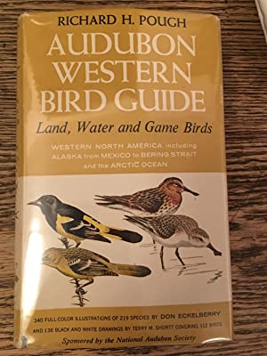 Audubon Western Bird Guide: Land, Water and Game Birds. 1st Edition.