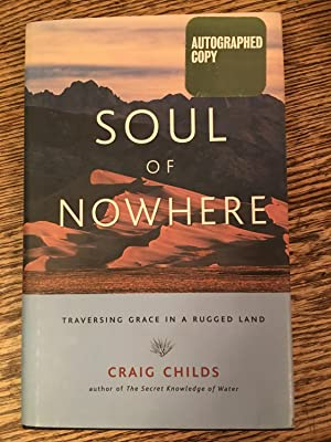 SIGNED Soul of Nowhere: Traversing Grace in a Rugged Land