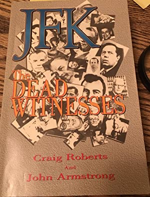 JFK : The Dead Witnesses