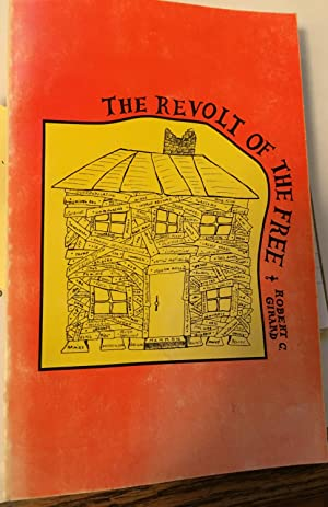 The Revolt of the Free. Signed