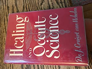 Signed. Healing and Occult Science