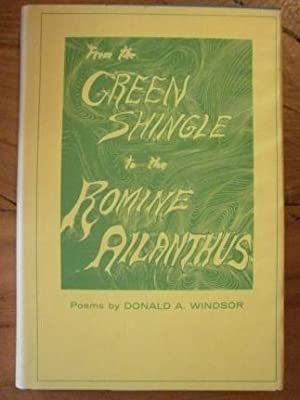 From the Green Shingle to the Romine Ailanthus.: Windsor, Donald A