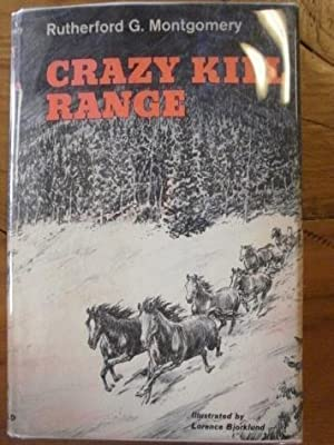 Crazy Kill Range. SIGNED: Montgomery, Rutherford G