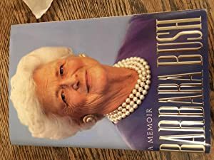 Barbara Bush: A Memoir. Signed