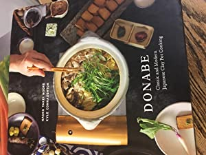 Signed. Donabe: Classic and Modern Japanese Clay Pot Cooking: A Cookbook