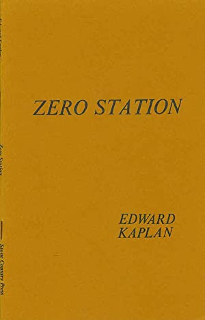 Zero Station.: Kaplan, Edward
