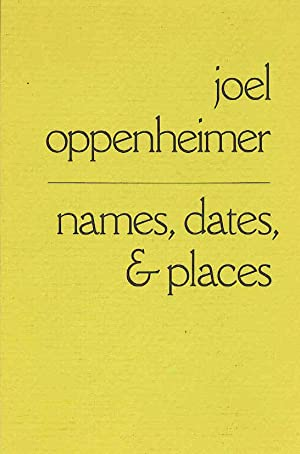 names, dates, and places.: Oppenheimer, Joel