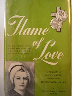 Flame of Love: A Biography of Nano Nagle