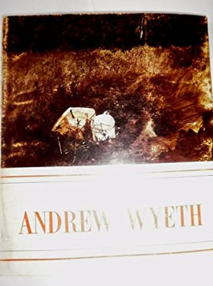Andrew Wyeth: An Exhibition of Watercolors, Temperas and Drawings. Arizona Art Gallery Exhibition ...