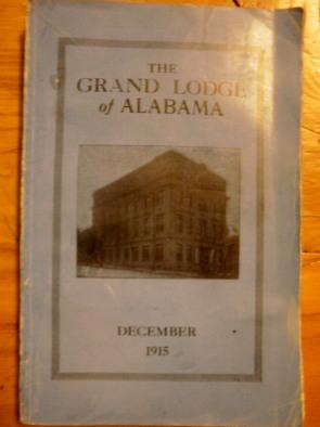 The Grand Lodge of Alabama Dec 1915 Proceedings: The Grand Lodge Alabama Masons. December 1915. ...