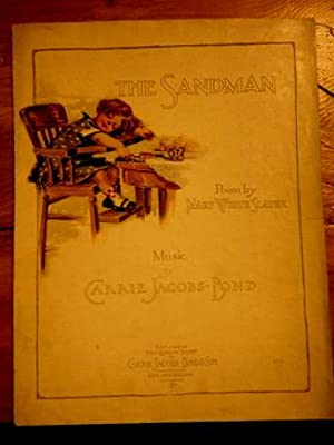 The Sandman. Sheet Music: Slater, Mary White words by. Music by Carrie Jacobs Bond