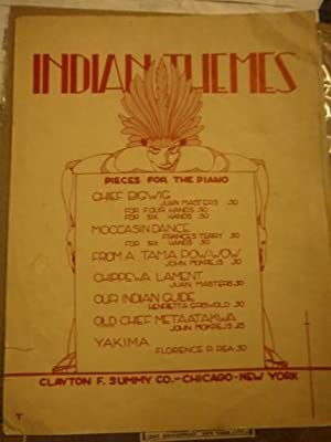 Indian Themes: Pieces for the Piano. Sheet Music 1936: Summy, Clayton