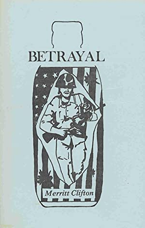 Betrayal.: Clifton, Merritt