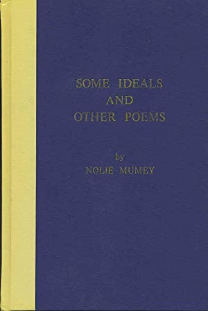 Some Ideals and other Poems.: Mumey, Nolie