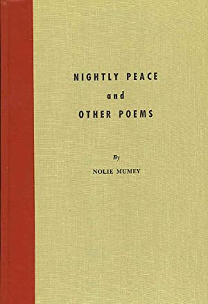Nightly Peace and other Poems.: Mumey, Nolie