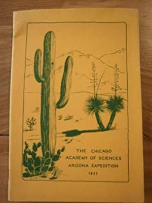 The Chicago Academy of Sciences Arizona Expedition April-June 1937.: Gloyd, Howard