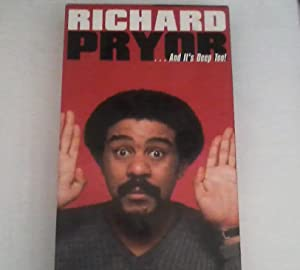 Richard Pryor. And it's Deep Too! The Complete Warner Brothers Recordings (1968 - 1992): Pryor...