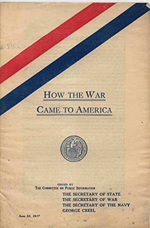 How the War Came to America: The Committee on Public Information