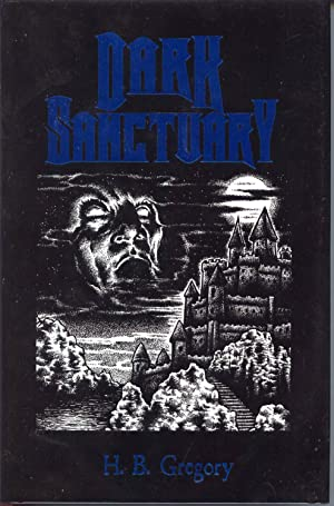 Dark Sanctuary (Limited Edition): Gregory, H. B.