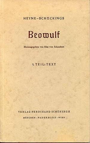 Heyne-Schückings Beowulf 1. Teil: Text: Von Schaubert, Else (Ed.)