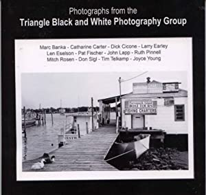 Photographs from the Triangle Black and White Photography Group: Telkamp, Tim (editor)