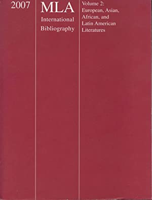2007 MLA International Bibliography Of Books And Articles On The Modern Languages And Literatures, ...