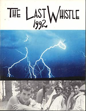 The Last Whistle, Volume.55 Camp Dudley Yearbook: Schmidt, Don (Editor)
