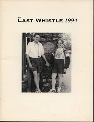 The Last Whistle, Volume 57 Camp Dudley Yearbook: Webb, George (Editor)