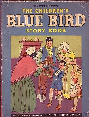 Maeterlinck's Children's Blue Bird Story Book: Leblanc, Georgette (Mme.