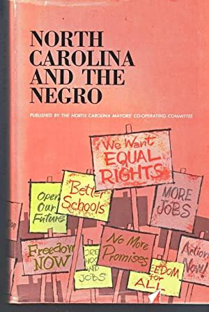 North Carolina and the Negro: Waynick, Capus M.; John C. Brooks; Elsie W. Pitts (Editors)