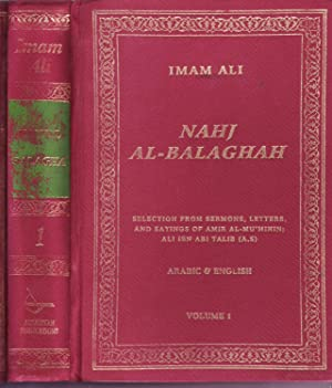 Nahjui Balaghah Volume 1 Imam Ali bin Talib's Sermons, Letters , and Sayings: Imam Ali bin ...