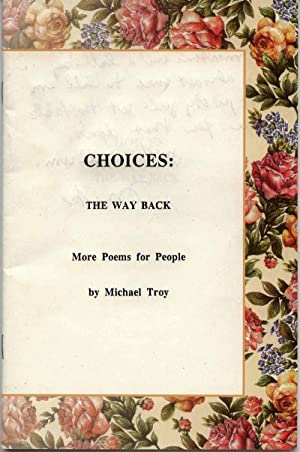 Choices: The Way Back- More Poems for People: Troy, Michael