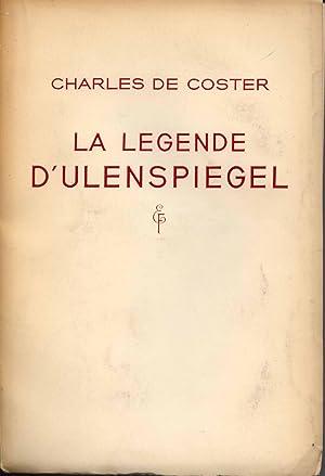 La legende et les aventures héroiques, joyeuses et glorieuses d'Ulenspiegel et de Lamme...