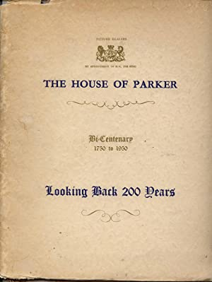 The House of Parker bi-Centenary 1750 to 1950: Looking Back 200 Years: Parker Gallery