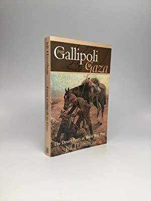 FROM GALLIPOLI TO GAZA: The Desert Poets of World War One