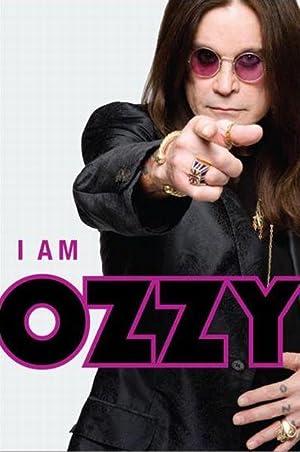 I AM OZZY: Osbourne, Ozzy with
