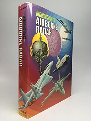 INTRODUCTION TO AIRBORNE RADAR: Stimson, George W.