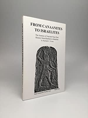 FROM CANAANITES TO ISRAELITES: The Journey of Ancient Near East History from Realism to Idealism