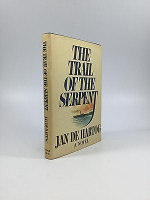 THE TRAIL OF THE SERPENT: de Hartog, Jan