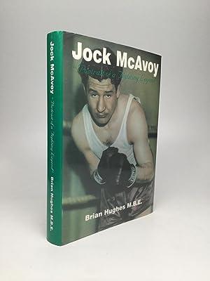 "JOCK MCAVOY: ""Portrait of a Fighting Legend"": Hughes, Brian, M.B.E."