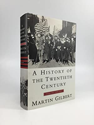 A HISTORY OF THE TWENTIETH CENTURY, Volume: Gilbert, Martin