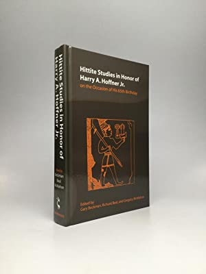 HITTITE STUDIES IN HONOR OF HARRY A. HOFFNER JR. ON THE OCCASION OF HIS 65TH BIRTHDAY