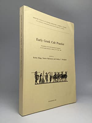 EARLY GREEK CULT PRACTICE: Proceedings of the Fifth International Symposium at the Swedish Instit...