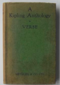 A Kipling Anthology - Verse: Kipling, Rudyard