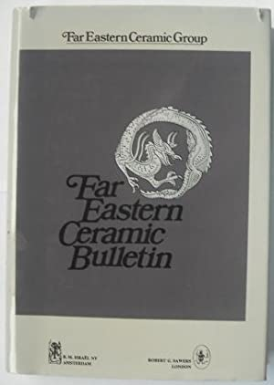 Far Eastern Ceramic Bulletin Volumes 1-6 1948-1954: Far Eastern Ceramic