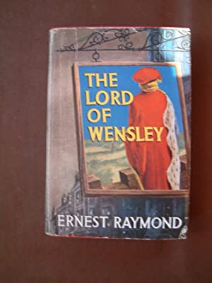 The Lord of Wensley: Raymond, Ernest