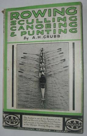 Rowing, Sculling, Canoeing & Punting: Grubb, A.H.