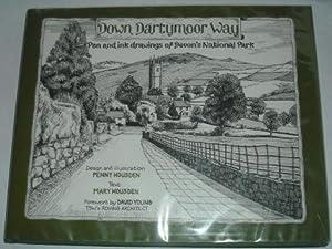 Down Dartmoor Way: Pen and Ink Drawings: Housden, Mary