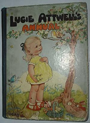 Lucie Attwell's Annual: Attwell, Mabel Lucie